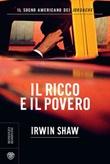 Il ricco e il povero Ebook di  Irwin Shaw