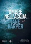 Ombre nell'acqua Ebook di  Jane Harper