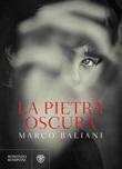 La pietra oscura Ebook di  Marco Baliani