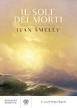 Il sole dei morti Ebook di  Ivan Sergeevic Smelev