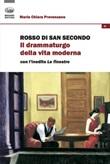 Rosso di San Secondo. Il drammaturgo della vita moderna Libro di  Maria Chiara Provenzano