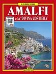 Amalfi e la «Divina Costiera» Ebook di