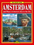 Amsterdam and places of interest colse to the city Ebook di