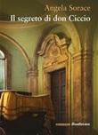 Il segreto di don Ciccio Ebook di  Angela Sorace, Angela Sorace