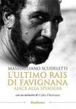 L' ultimo rais di Favignana. Aiace alla spiaggia Ebook di  Massimiliano Scudeletti, Massimiliano Scudeletti