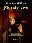 Murate vive. Marianna de Leyva e le monache di Monza Ebook di  Bruna K. Midleton, Bruna K. Midleton