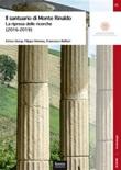 Il santuario di Monte Rinaldo. La ripresa delle ricerche (2016-2019) Libro di  Francesco Belfiori, Filippo Demma, Enrico Giorgi