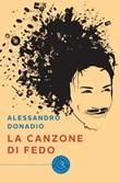 La canzone di Fedo Libro di  Alessandro Donadio