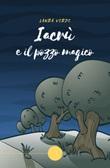 Iacrù e il pozzo magico Libro di  Laura Verde