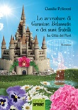 La città dei fiori. Le avventure di Carmine Belmonte e dei suoi fratelli. Vol. 1: Libro di  Claudia Polimeni