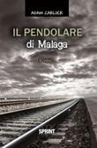 Il pendolare di Malaga Ebook di  Adam Carlier