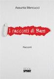 I racconti di Bam Ebook di  Assunta Mencucci