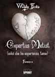 Expertus metuit (colui che ha esperienza, teme) Libro di  Wendy Fasko