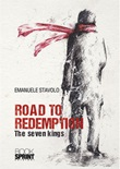 Road to redemption. The seven kings Libro di  Emanuele Stavolo