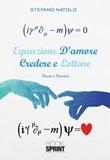 Equazione d'amore. Credere e lottare Ebook di  Stefano Natolo