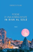 Poesie d'una sobria estate in riva al sole Ebook di  Domenico Vitulano