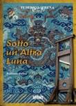 Sotto un'altra luna Ebook di  Federico Serena