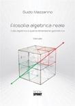 Filosofia algebrica reale. Cubo algebrico e quarta dimensione geometrica Ebook di  Guido Mazzarino