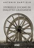 Storielle lucane in dialetto grassanese Libro di  Antonio Dartizio