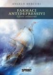 Farmaci antidepressivi Libro di  Angelo Mercuri