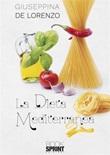 La dieta mediterranea Ebook di  Giuseppina De Lorenzo