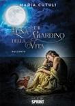 Luna e il giardino della vita Ebook di  Maria Cutuli
