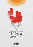 Eternal sunshine Libro di  Nuhaila Arfaoui