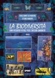 La biodiversità. Una risorsa vitale per l'intera umanità Libro di  Italo Dante De Murtas, Ettore Ruberti