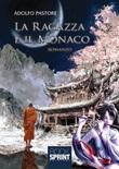 La ragazza e il monaco Libro di  Adolfo Pastore