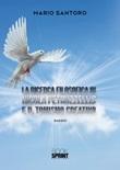La ricerca filosofica in Nicola Petruzzellis e il Tomismo creativo Libro di  Mario Santoro