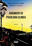 Argomenti di psicologia clinica Libro di  Gian Luigi Dell'Erba, Ernesto Nuzzo