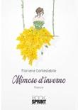 Mimose d'inverno Libro di  Floriana Contestabile