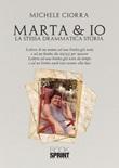 Marta & io Libro di  Michele Ciorra