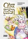 Il principe Orpak e la primavera dei colori Ebook di  Federico Monti