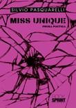 Miss unique Libro di  Silvio Pasquarelli