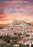 Dolore nel silenzio Libro di  Maria Domenica Salerno