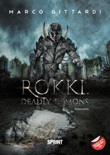 Rokki, deadly demons Libro di  Marco Gittardi