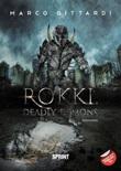 Rokki, deadly demons Ebook di  Marco Gittardi