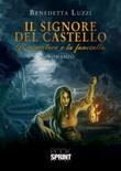 Il signore del castello Libro di  Benedetta Luzzi
