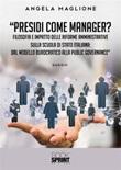 Presidi come manager? Filosofia e impatto delle riforme amministrative sulla scuola di Stato italiana: dal modello burocratico alla public governance Ebook di  Angela Maglione
