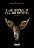 L' angelo spavaldo e la tigre mansueta Ebook di  Maria Pia Lettieri