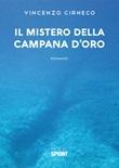 Il mistero della campana d'oro Libro di  Vincenzo Cirneco