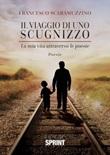 Il viaggio di uno scugnizzo Libro di  Francesco Scaramuzzino