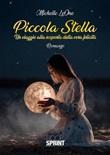 Piccola stella Ebook di  Michelle LeOne