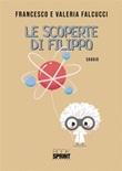 Le scoperte di Filippo Ebook di  Francesco Falcucci, Valeria Falcucci