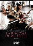 La riscossa di Michelle Libro di  Roberto Lodi Rizzini
