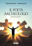 Il poeta archeologo Libro di  Tommaso Tommasi