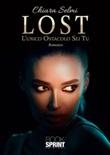 Lost. L'unico Ostacolo Sei Tu Ebook di  Chiara Selmi