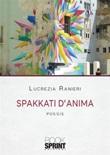 Spakkati d'anima Ebook di  Lucrezia Ranieri