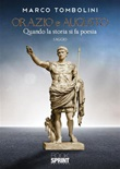 Orazio e Augusto Ebook di  Marco Tombolini
